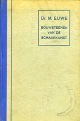 Bouwsteenen van de Schaakkunst - Euwe, M. - ISBN: 2000000021096